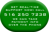 Call Now for Real-time Support: 516.250.7238